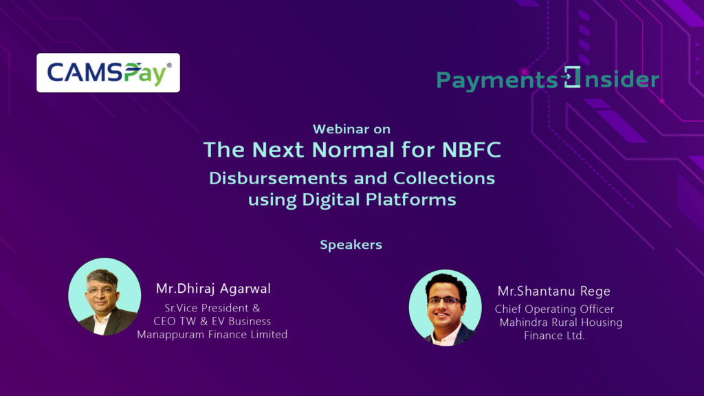 The New Normal for NBFC – Disbursements & Collections using Digital Payments